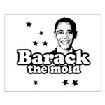 Barack the mold Small Poster