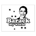 Barack my world Small Poster