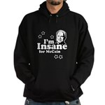 I'm insane for McCain Hoodie (dark)
