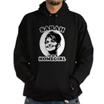 Sarah Palin is my homegirl Hoodie (dark)