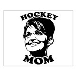 SARAH PALIN: Hockey Mom Small Poster