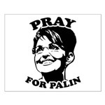 Pray for Palin Small Poster