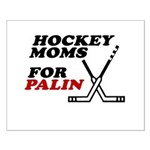 Hockey Moms for Palin Small Poster