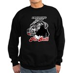 I'm voting for the Pit Bull Sweatshirt (dark)