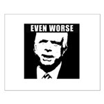 Even Worse President Small Poster