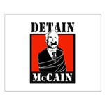 DETAIN MCCAIN Small Poster