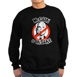 McCain is insane Sweatshirt (dark)