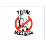 Anti-McCain: McCainiac Small Poster