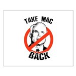 Anti-McCain: Take Mac Back Small Poster
