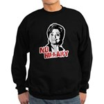 Anti-Hillary: No Hillary Sweatshirt (dark)