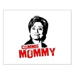 Commie Mommy Small Poster