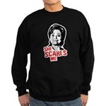 Anti-Hillary: She Scares Me Sweatshirt (dark)