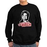 Don't vote for the bitch Sweatshirt (dark)