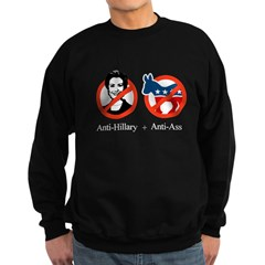 Anti-Hillary & Anti-Ass Sweatshirt (dark)