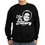 Hot for Hillary Sweatshirt (dark)