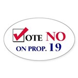 Vote NO on Prop 19 Oval Decal