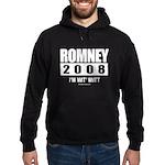 Romney 2008: I'm wit Mitt Hoodie (dark)