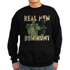 Real Men Bow Hunt Sweatshirt