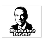 Huckabee for me Small Poster