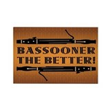 Bassooner the Better (h) Rectangle Magnet