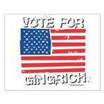 Vote for Gingrich Small Poster