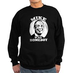 Mike Bloomberg is my homeboy Sweatshirt (dark)