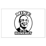Mike Bloomberg is my homeboy Large Poster