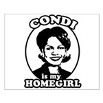 Condi is my homegirl Small Poster