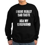 BAD TASTE Sweatshirt (dark)