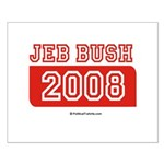 Jeb Bush 2008 Small Poster