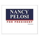 Nancy Pelosi for President Small Poster