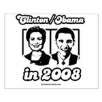 Clinton / Obama 2008 Small Poster