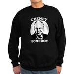 Cheney is my homeboy Sweatshirt (dark)