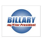 Billary for President Small Poster
