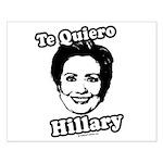 Te quiero Hillary Clinton Small Poster