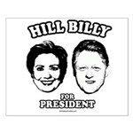 Hill Billy for President Small Poster
