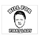 Bill for First Lady Small Poster