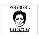 Vote for Hillary Small Poster