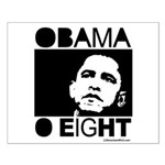 Obama 2008: Obama O eight Small Poster