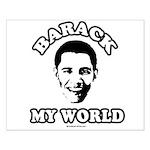 Barack my world Small Poster