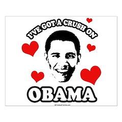 I've got a crush on Obama Posters