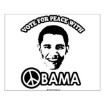 Vote for peace with Obama Small Poster
