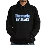 Barack and Roll Hoodie (dark)
