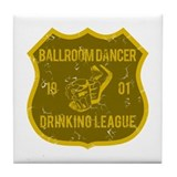 Ballroom Dancer Drinking League Tile Coaster