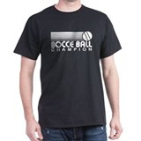Bocce Ball Champion T-Shirt