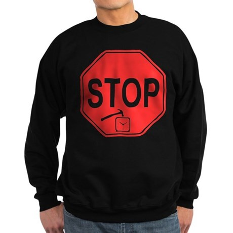 Stop! Hammer Time! Dark Sweatshirt