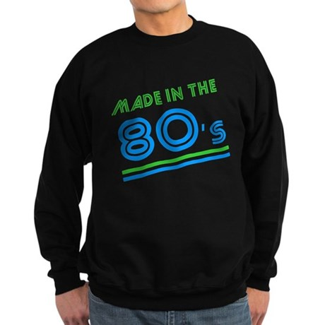 Made in the 80's Dark Sweatshirt