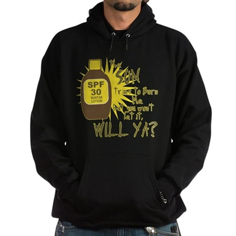 The Sun Tries to Burn Me Dark Hoodie