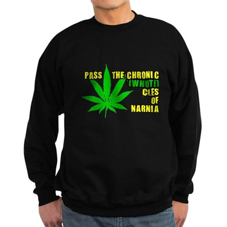 Pass the Chronic-WHUT-cles of Dark Sweatshirt