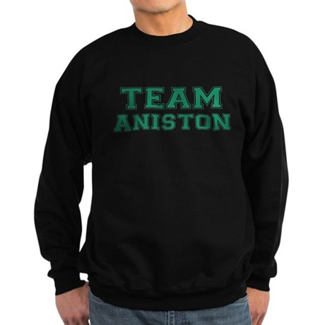 Team Aniston Dark Sweatshirt